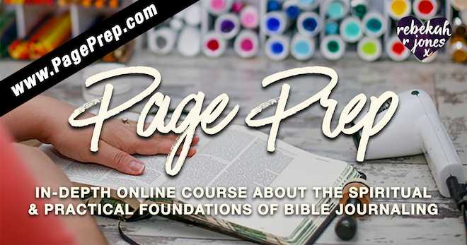 Page Prep Bible Journaling Online Course By Rebekah R Jones