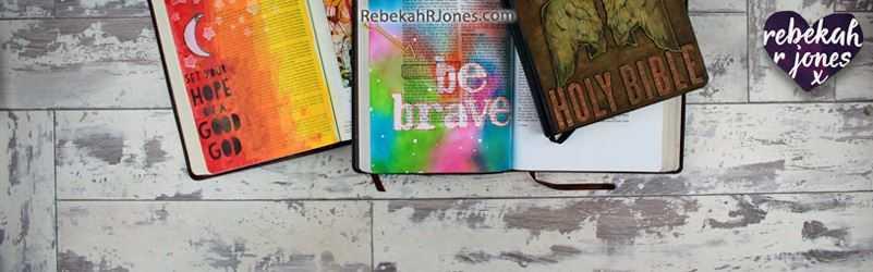 Bible Art Journaling Challenge - Free for Everyone - Rebekah