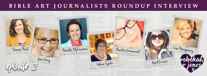Bible Art Journalist Roundup Interview Episode 1