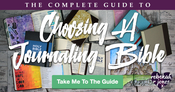 The Complete Guide To Choosing A Journling Bible