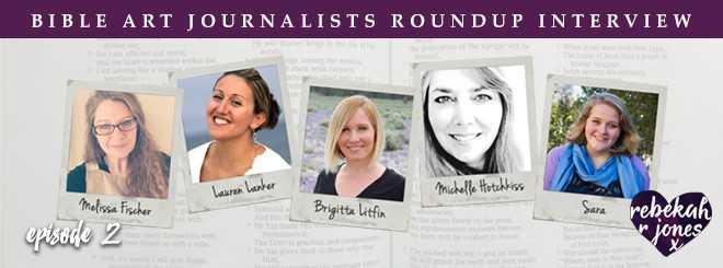 Bible Art Journalist Roundup Interview Episode 2