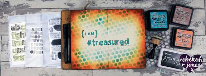 Art Journal Tutorial: I Am Treasured by Rebekah R Jones