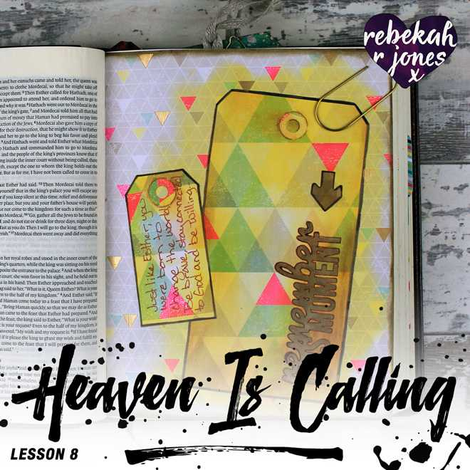 Heaven Is Calling Lesson 8 - Remember The Moment