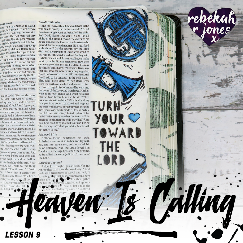 Heaven Is Calling Lesson 9 - Turn Your Heart