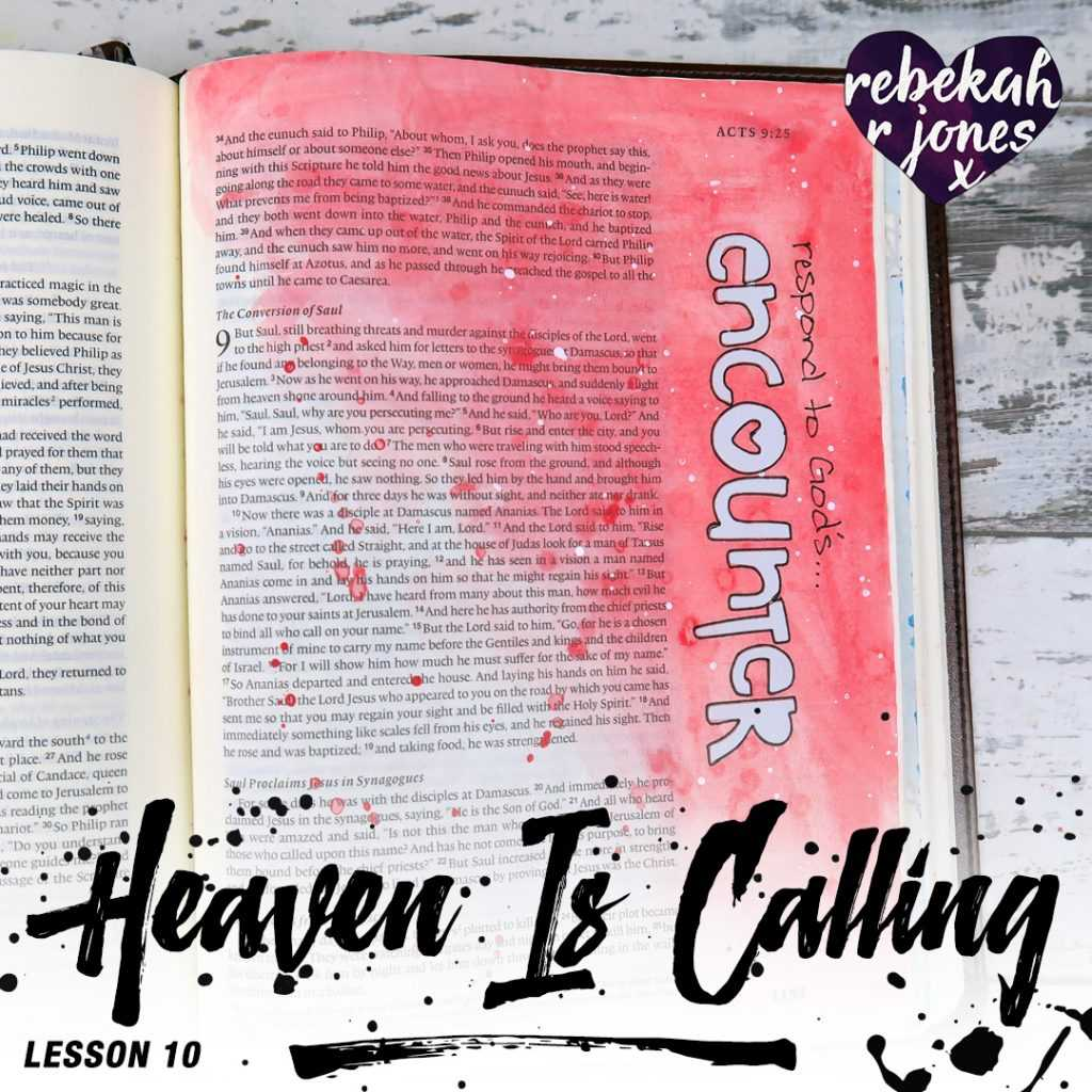 Heaven Is Calling Lesson 10 - Encountering A Good God