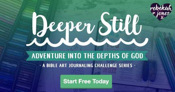 Deeper Still Bible Art Journaling Challenge