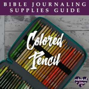 Bible Journaling Supplies Colored Pencil