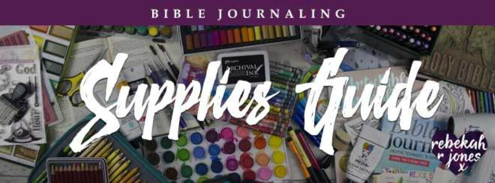 Bible Journaling Supplies Guide