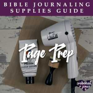 Bible Journaling Supplies Page Prep