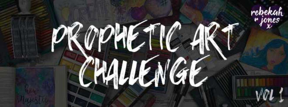 Prophetic Art Challenge