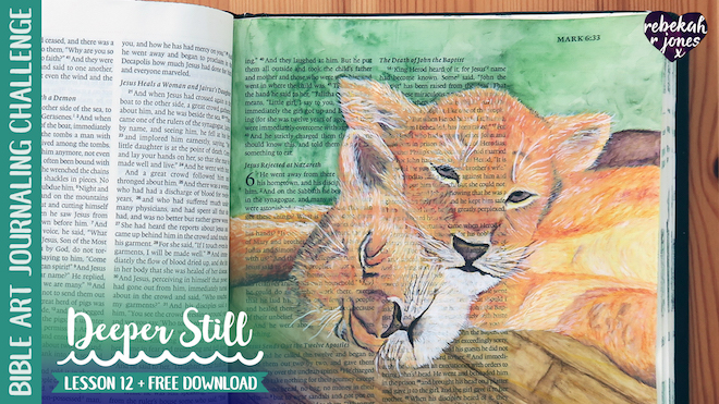 Deeper Still Lesson 12 Value Painting tutorial with creative devotional with Rebekah R Jones