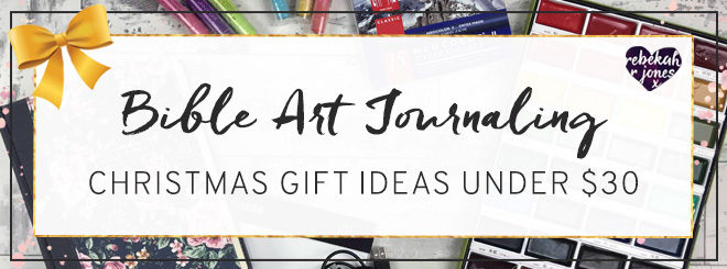 Bible Art Journaling Gift Ideas Under $30