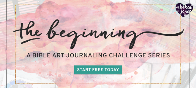 The Beginning Bible Art Journaling Challenge