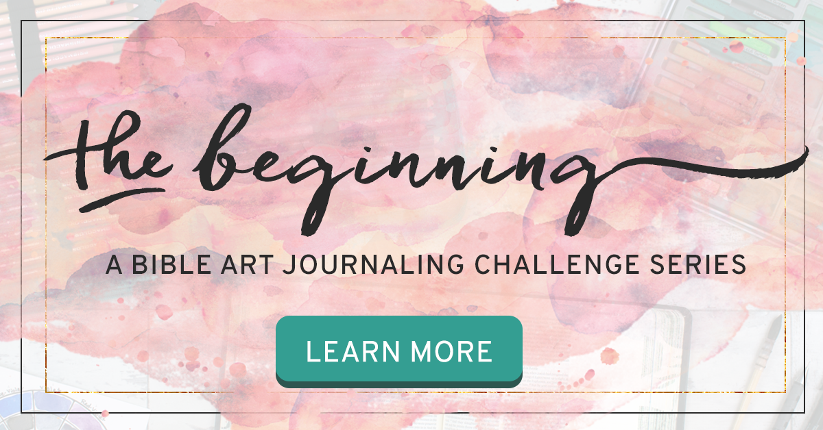 The Beginning Bible Art Journaling Challenge