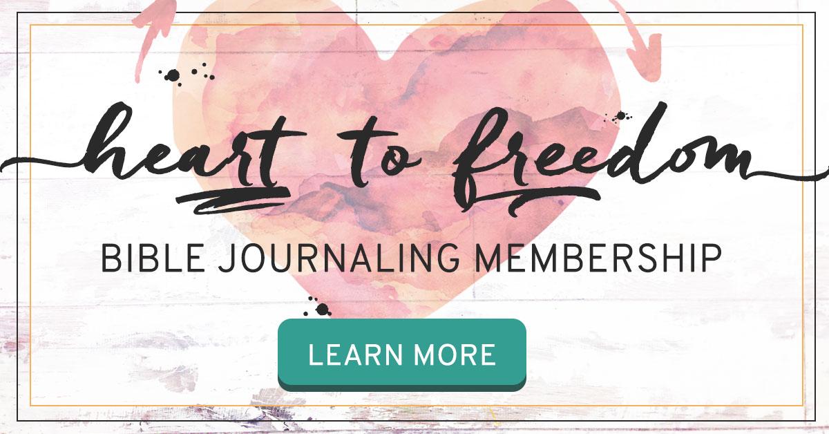 Heart To Freedom Bible Journaling Membership
